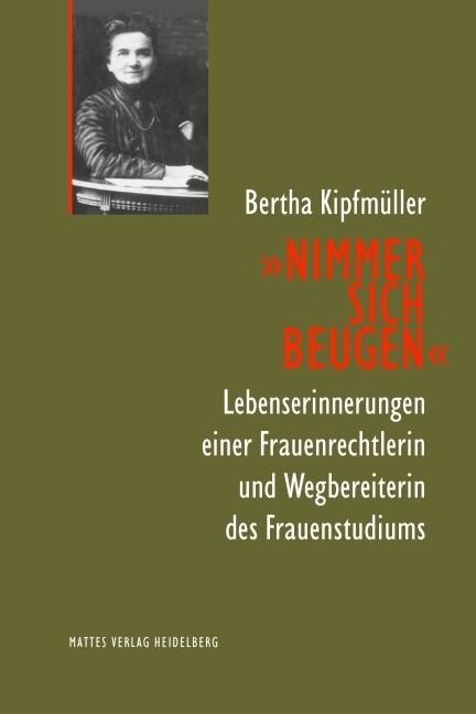 Nimmer sich beugen als Buch von Bertha Kipfmüller