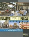 Building Healthy Places Toolkit: Strategies for Enhancing Health in the Built Environment