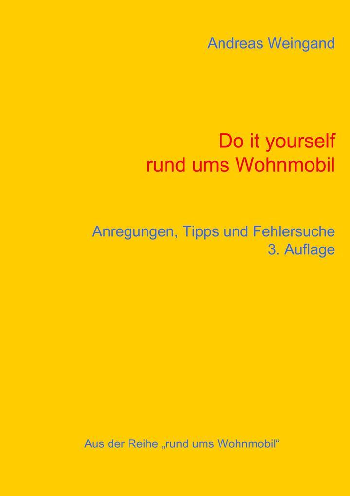 Do it yourself rund ums Wohnmobil als Buch