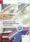 Englisch für die Berufsreifeprüfung - Hauptmodul Forms and Structures, Workbook