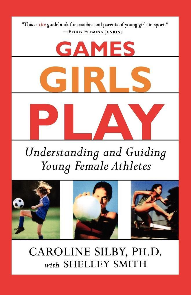 Games Girls Play als Taschenbuch