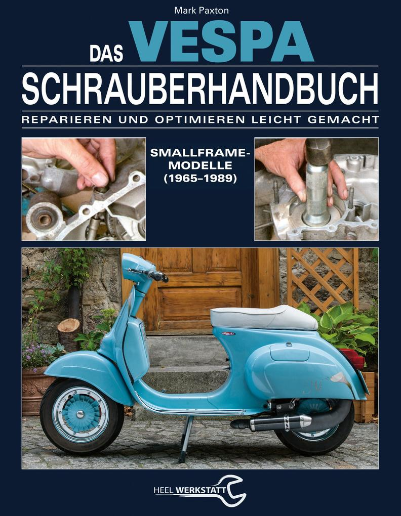 Das Vespa Schrauberhandbuch als eBook