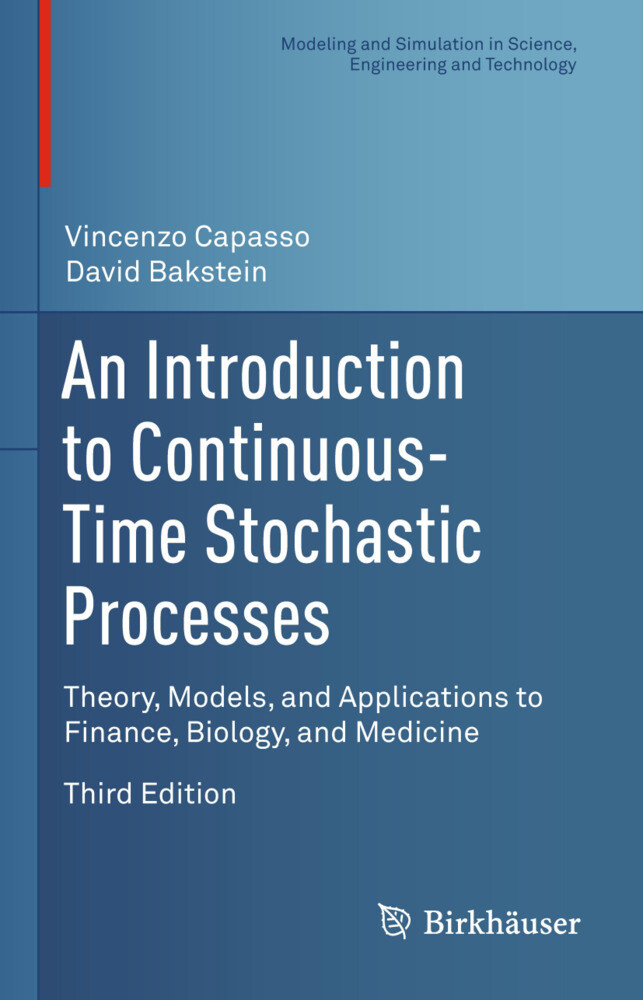 An Introduction to Continuous-Time Stochastic Processes als Buch von Vincenzo Capasso, David Bakstein