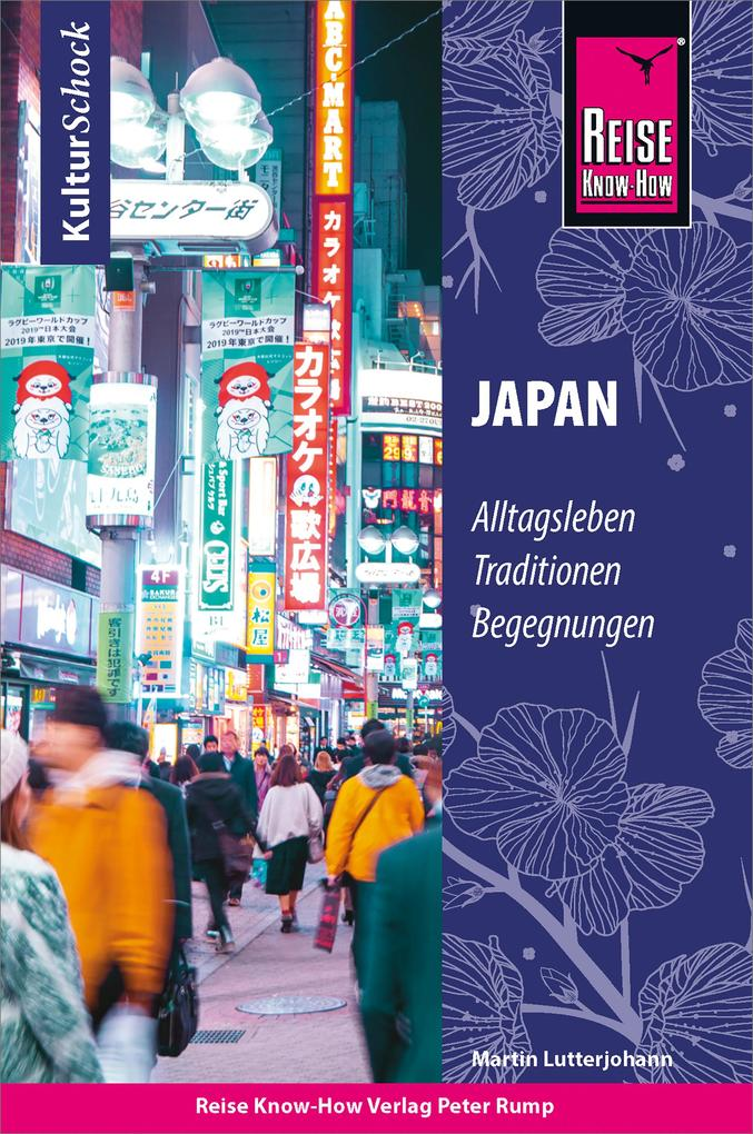 Reise Know-How KulturSchock Japan als eBook epub