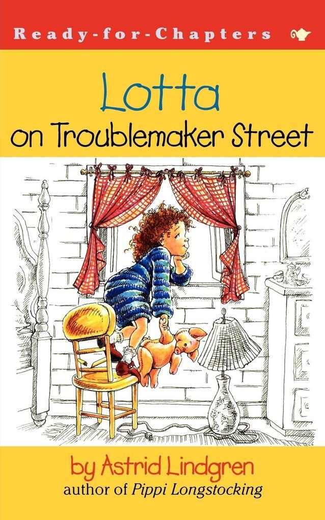 Lotta on Troublemaker Street als Buch (kartoniert)