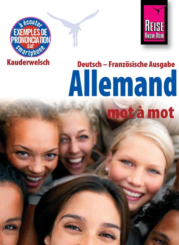 Reise Know-How Allemand - mot à mot (Deutsch als Fremdsprache, französische Ausgabe) als Buch von Catherine Raisin