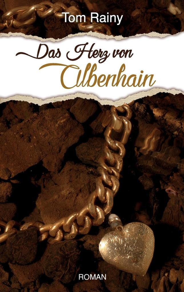 Das Herz von Albenhain als eBook
