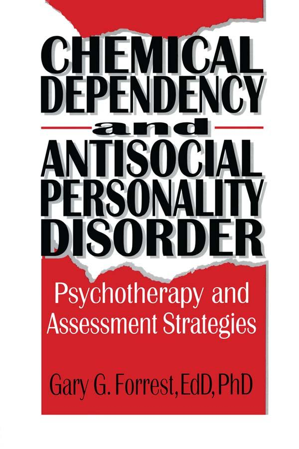 Chemical Dependency and Antisocial Personality Disorder als eBook pdf