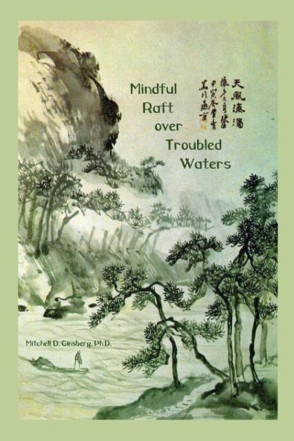 Mindful Raft over Troubled Waters als Taschenbuch