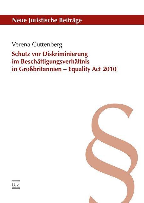 Schutz vor Diskriminierung im Beschäftigungsverhältnis in Großbritannien - Equality Act 2010 als Taschenbuch