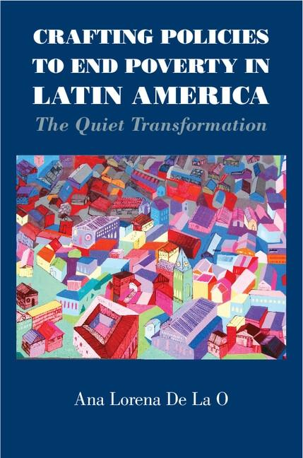Crafting Policies to End Poverty in Latin America als eBook