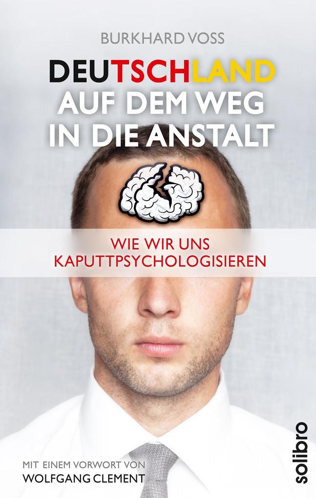 Deutschland auf dem Weg in die Anstalt als eBook