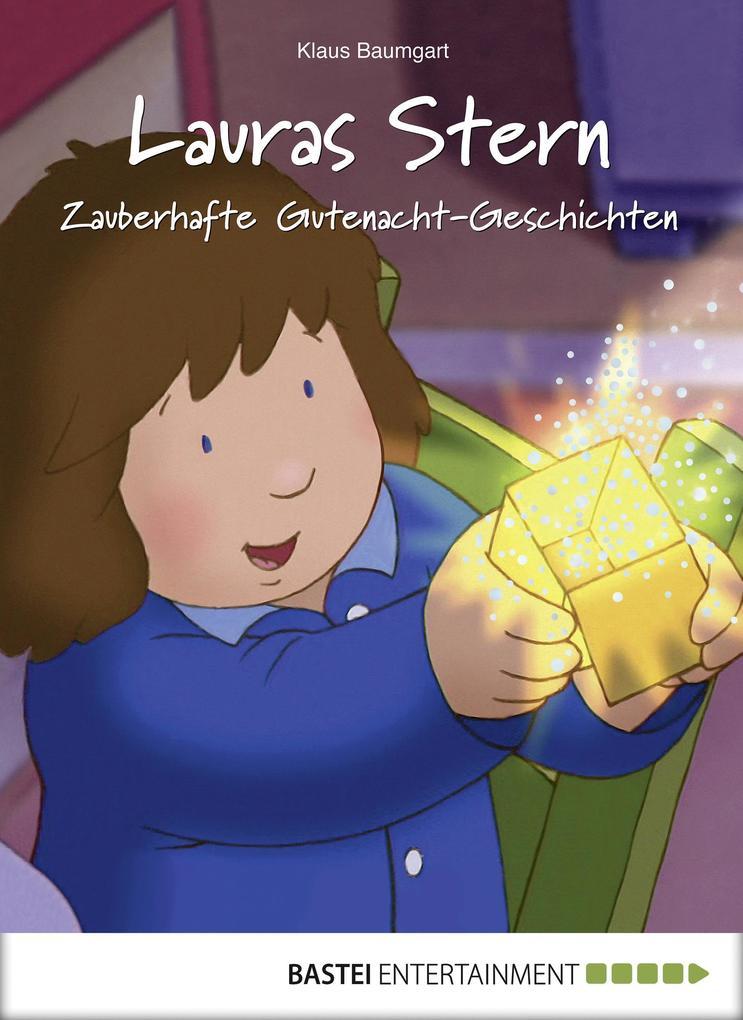 Lauras Stern - Zauberhafte Gutenacht-Geschichten 4 als eBook