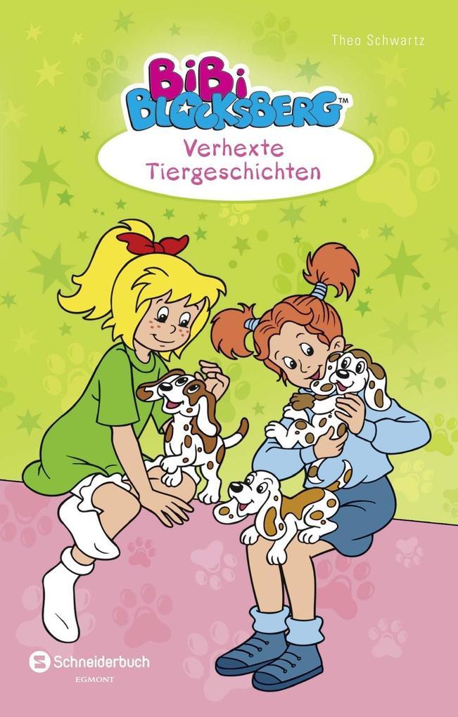 Bibi Blocksberg. Verhexte Tiergeschichten als Buch von Theo Schwartz