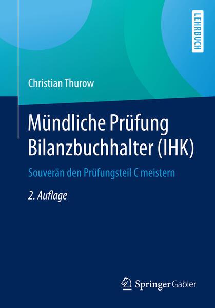 Mündliche Prüfung Bilanzbuchhalter (IHK) als Buch von Christian Thurow