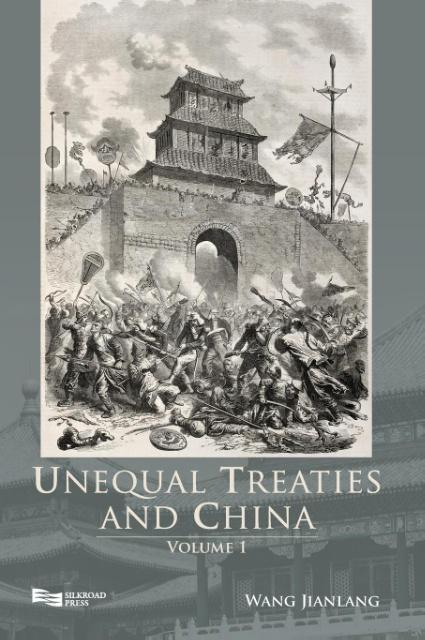 Unequal Treaties and China, Volume 1