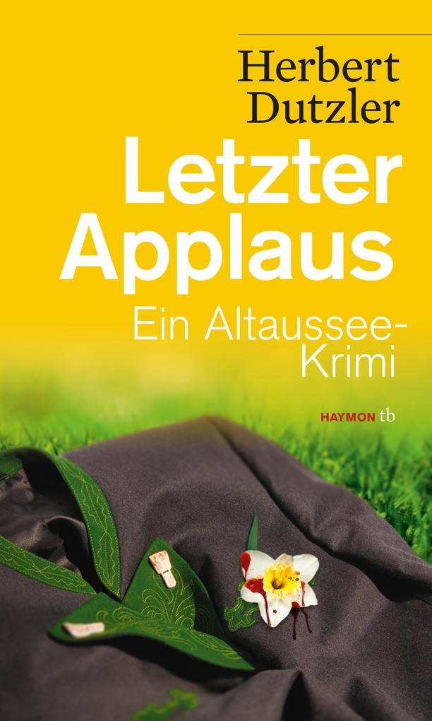Letzter Applaus als Taschenbuch von Herbert Dutzler