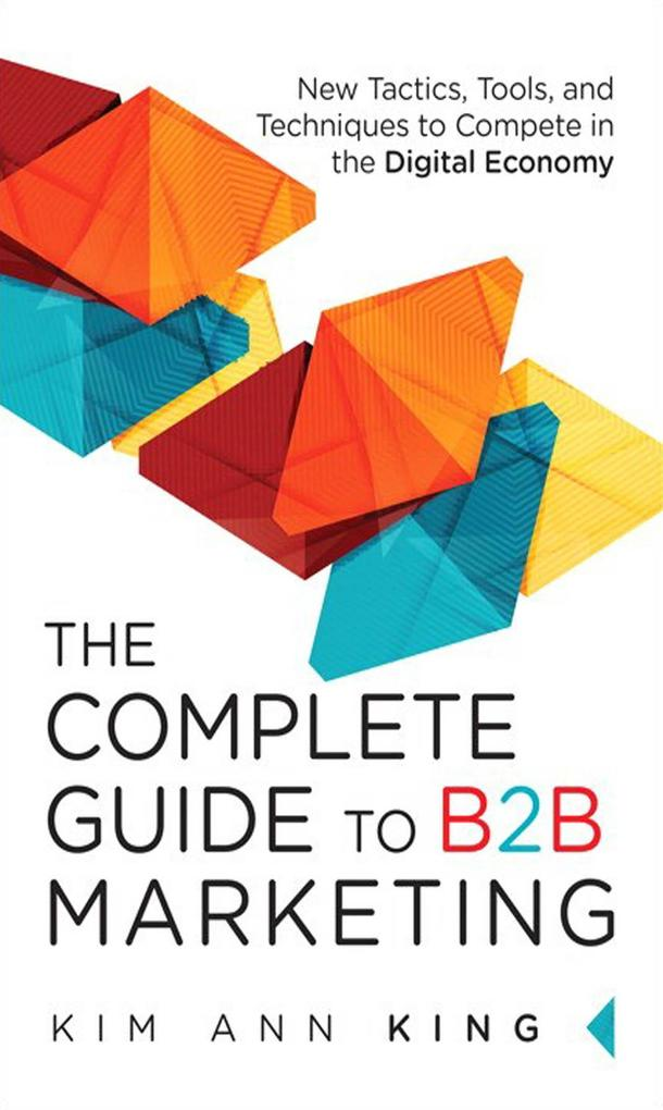 The Complete Guide to B2B Marketing als eBook v...