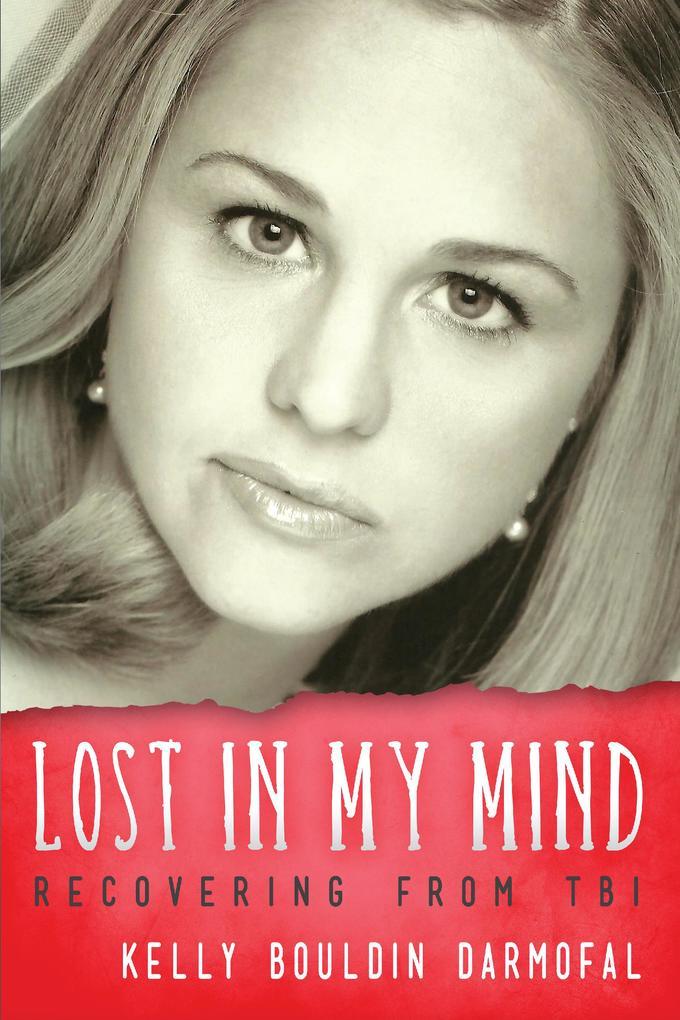 Lost in My Mind als eBook von Kelly Bouldin Darmofal