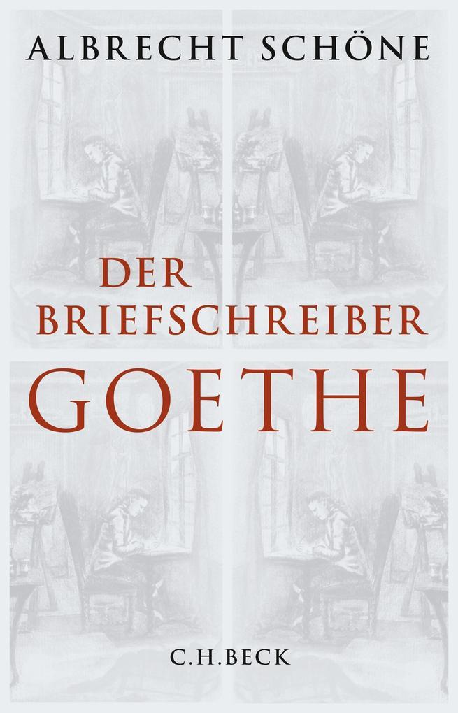 Der Briefschreiber Goethe als eBook