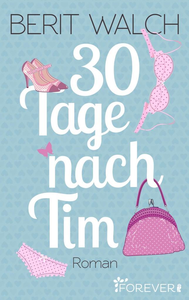 30 Tage nach Tim als eBook