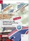 Englisch für die Berufsreifeprüfung - Hauptmodul Forms and Structures, Workbook Lösungsheft