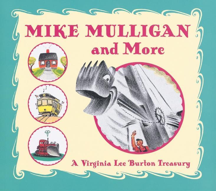 Mike Mulligan and More: A Virginia Lee Burton Treasury als Buch (gebunden)