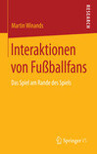 Interaktionen von Fußballfans