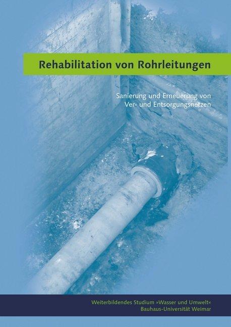 Rehabilitation von Rohrleitungen als Buch