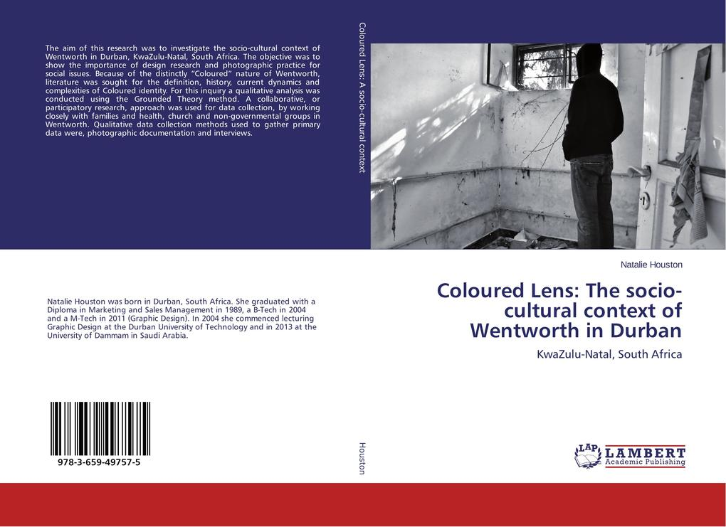 Coloured Lens: The socio-cultural context of Wentworth in Durban als Buch von Natalie Houston
