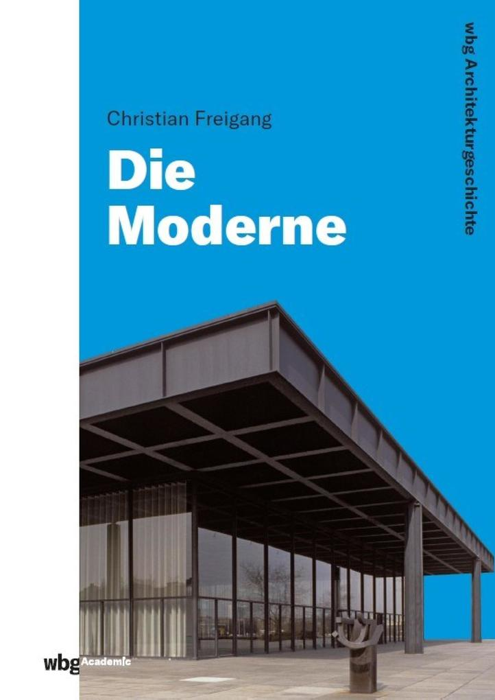 WBG Architekturgeschichte - Die Moderne (1800 bis heute) als eBook