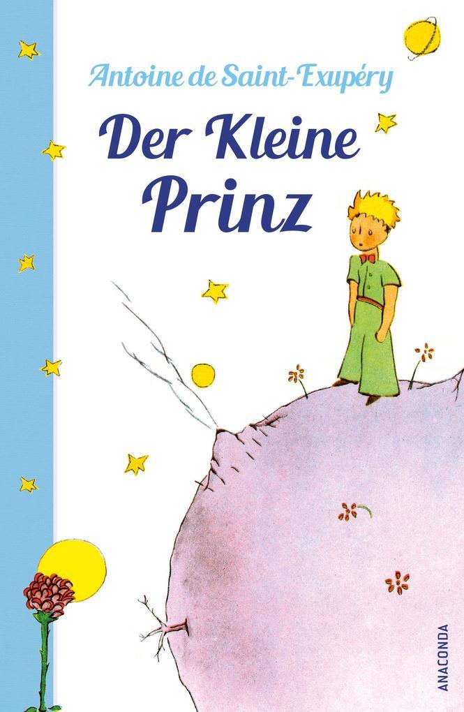 Der Kleine Prinz (Mit den Zeichnungen des Verfassers) als eBook