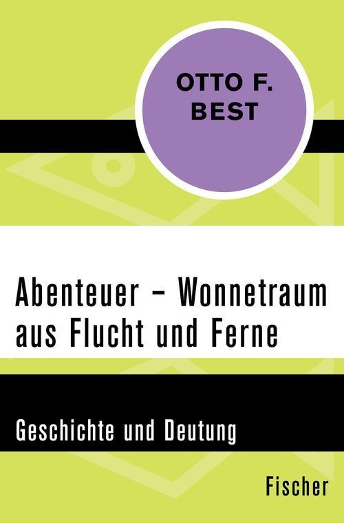 Abenteuer - Wonnetraum aus Flucht und Ferne als eBook