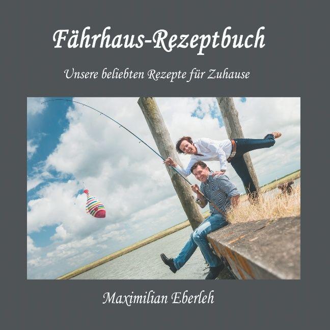 Fährhaus-Rezeptbuch als Buch