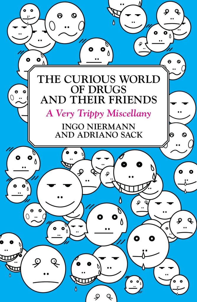 The Curious World of Drugs and Their Friends als eBook