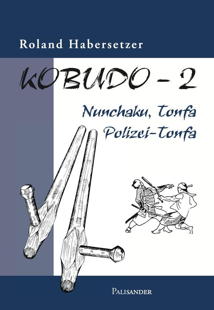 Kobudo 2 als eBook epub
