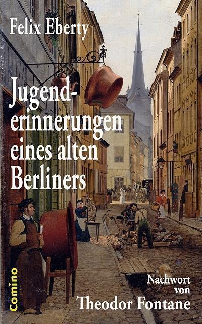 Jugenderinnerungen eines alten Berliners als eBook