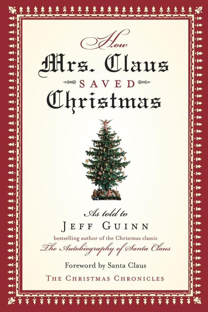 How Mrs. Claus Saved Christmas als eBook epub