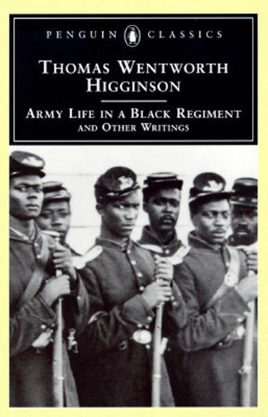 Army Life in a Black Regiment als eBook von Thomas Wentworth Higginson