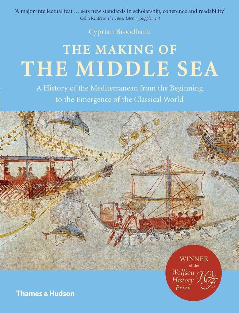 The Making of the Middle Sea als Taschenbuch
