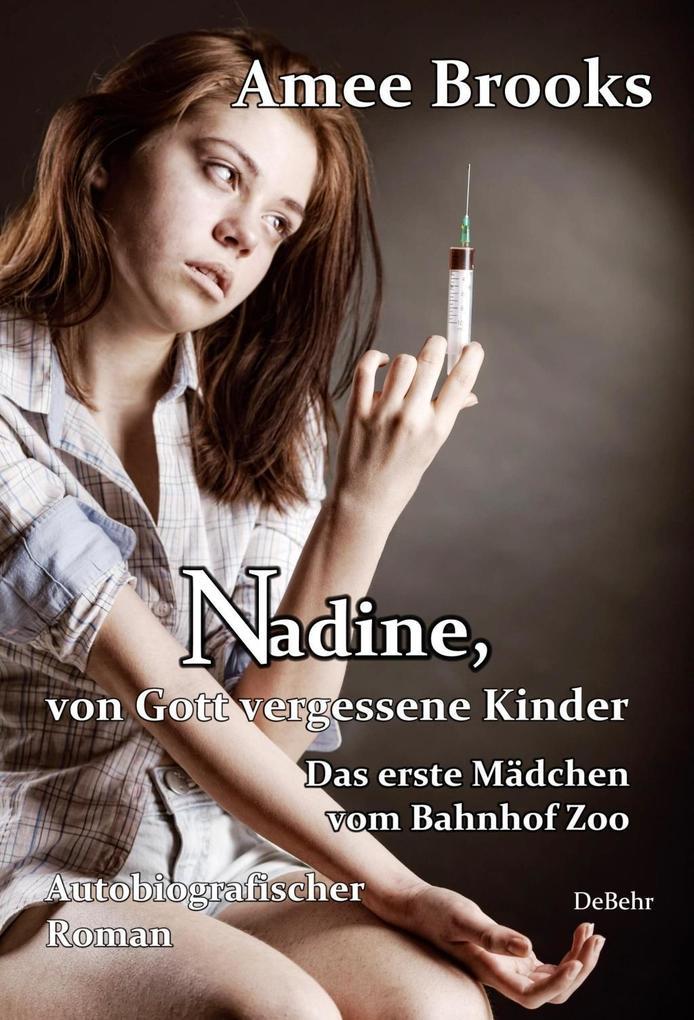 Nadine, von Gott vergessene Kinder als Buch