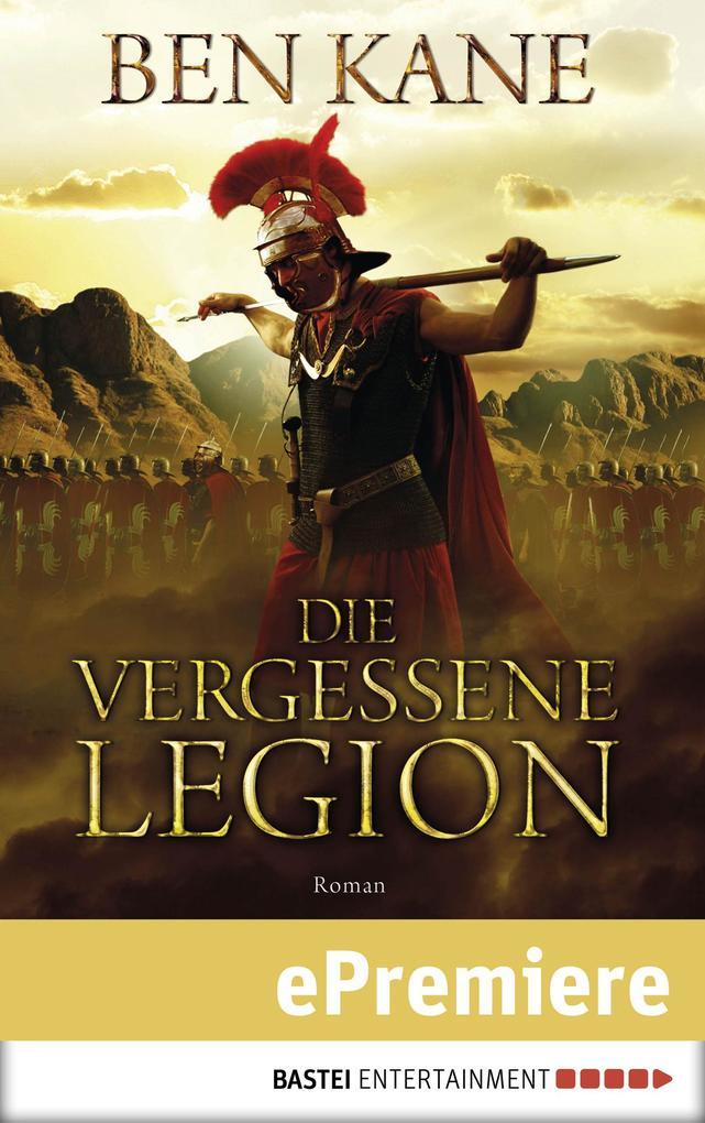 Die vergessene Legion als eBook