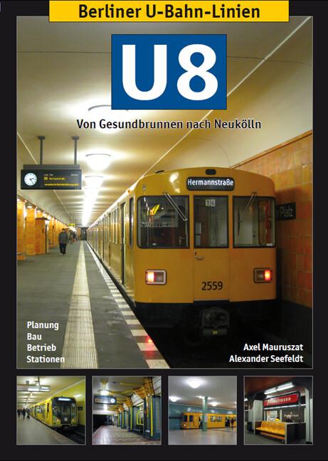 Berliner U-Bahn-Linien: U8 - Von Gesundbrunnen ...
