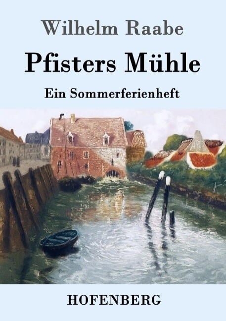 Pfisters Mühle als Buch
