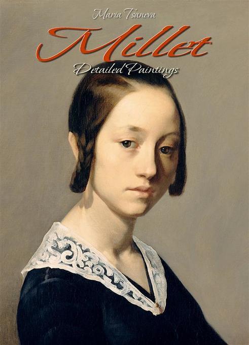 Millet: Detailed Paintings als eBook von Maria ...