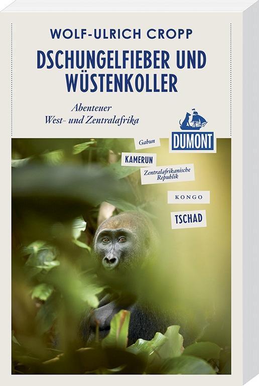 Dschungelfieber und Wüstenkoller (DuMont Reiseabenteuer) als Buch