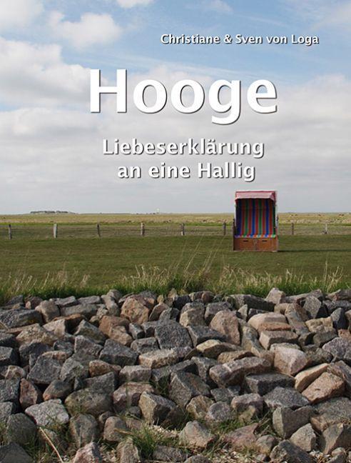Hooge als Buch von Christiane von Loga, Sven vo...