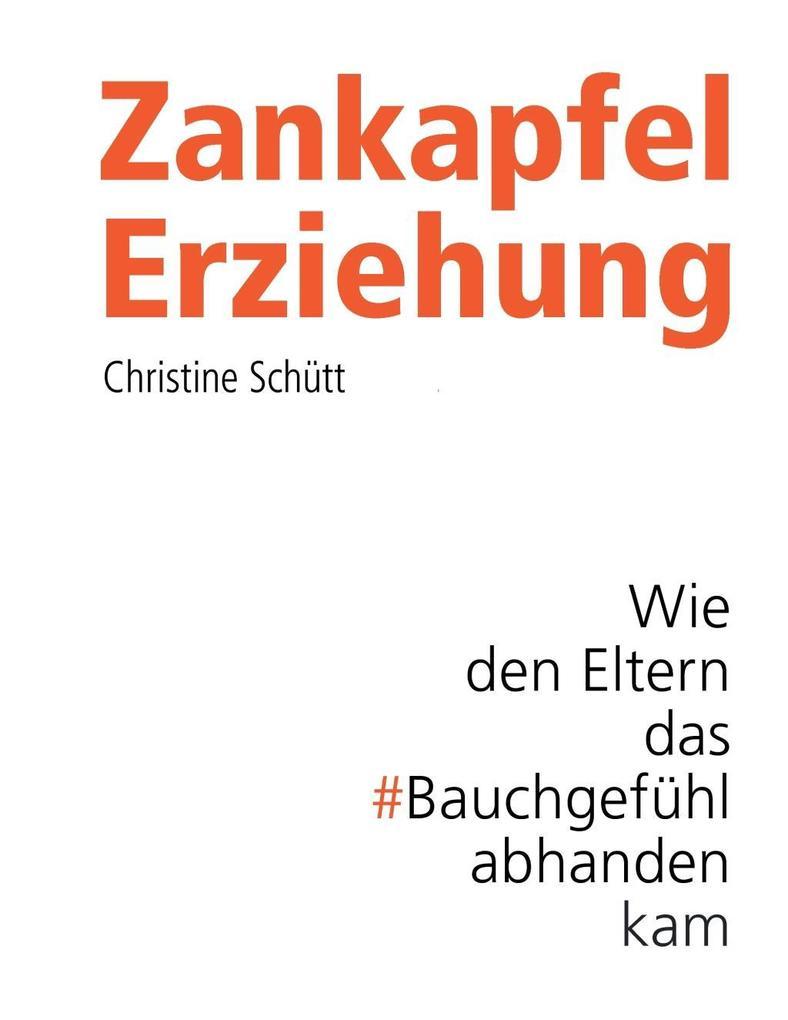 Zankapfel Erziehung als eBook epub