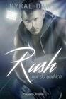 Rush: Nur du und ich