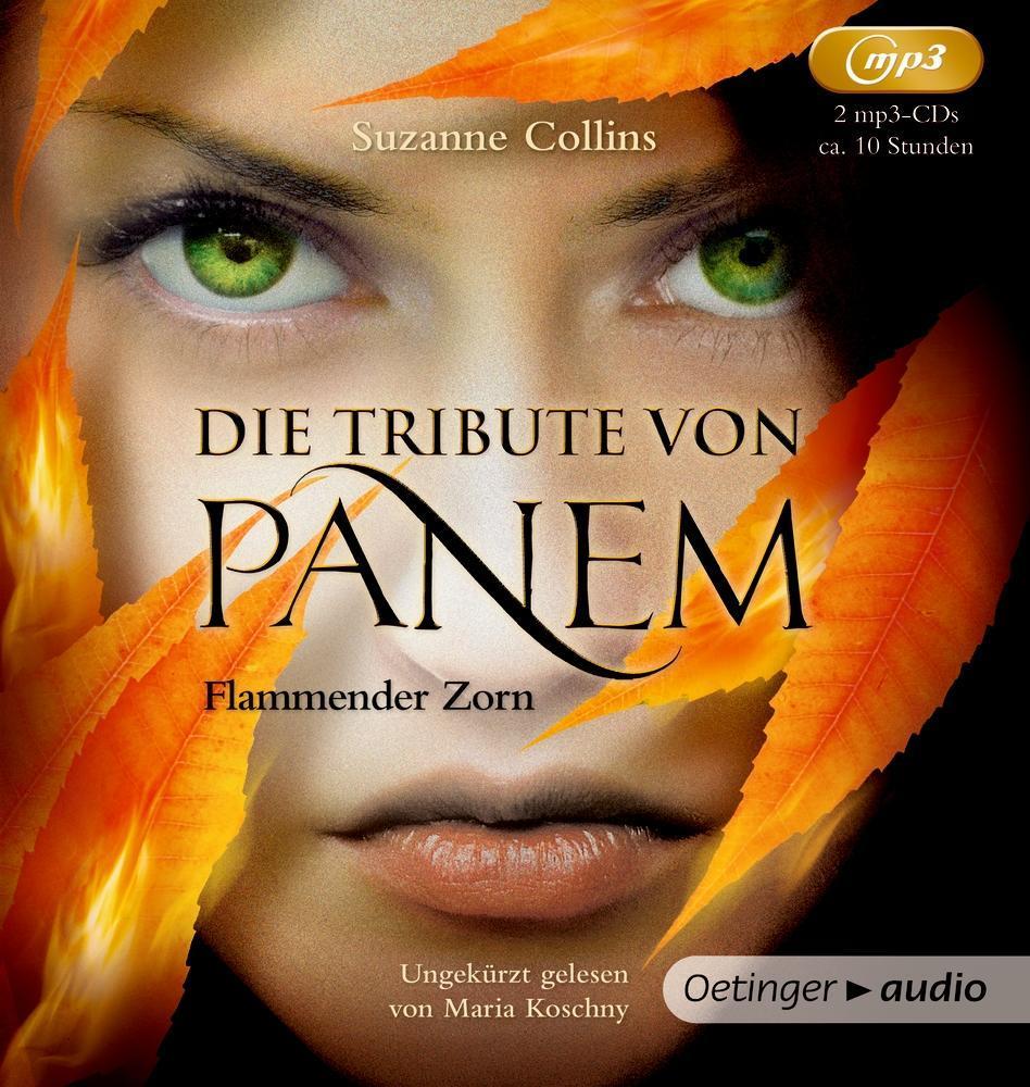 Die Tribute von Panem 3. Flammender Zorn (2 MP3 CDs) als Hörbuch